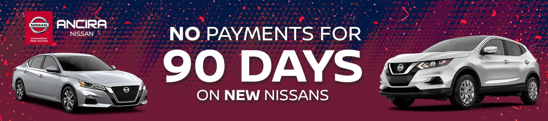 No Payments for 90 Days San Antonio Ancira Nissan
