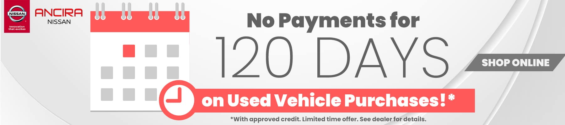 Used Cars near me in San Antonio | Ancira Nissan | No payments for 120 Days available when financed with SSFCU. With approved credit. Offer expires 07/01/20.