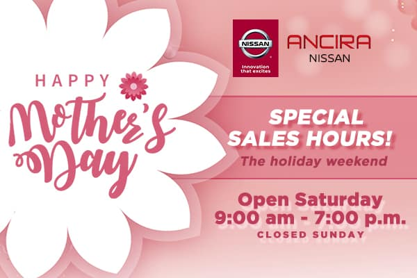 Happy Mother's Day from Ancira Nissan in San Antonio TX