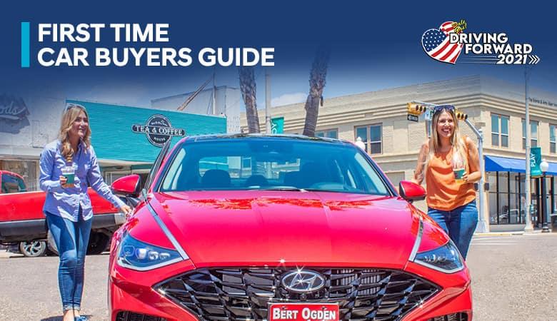 First-Time Car Buyer's Guide | Bert Ogden Hyundai in Harlingen, Texas