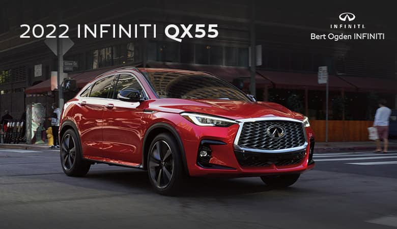 2022 INFINITI QX55 | Bert Ogden INFINITI | Edinburg, TX