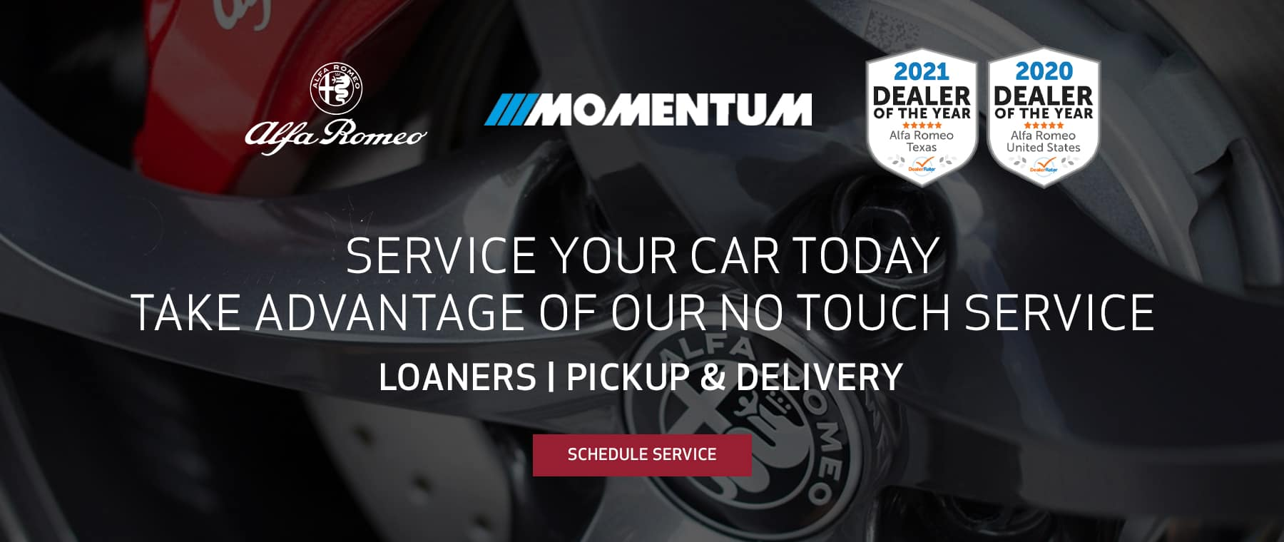 Service your car today! Pick up and delivery