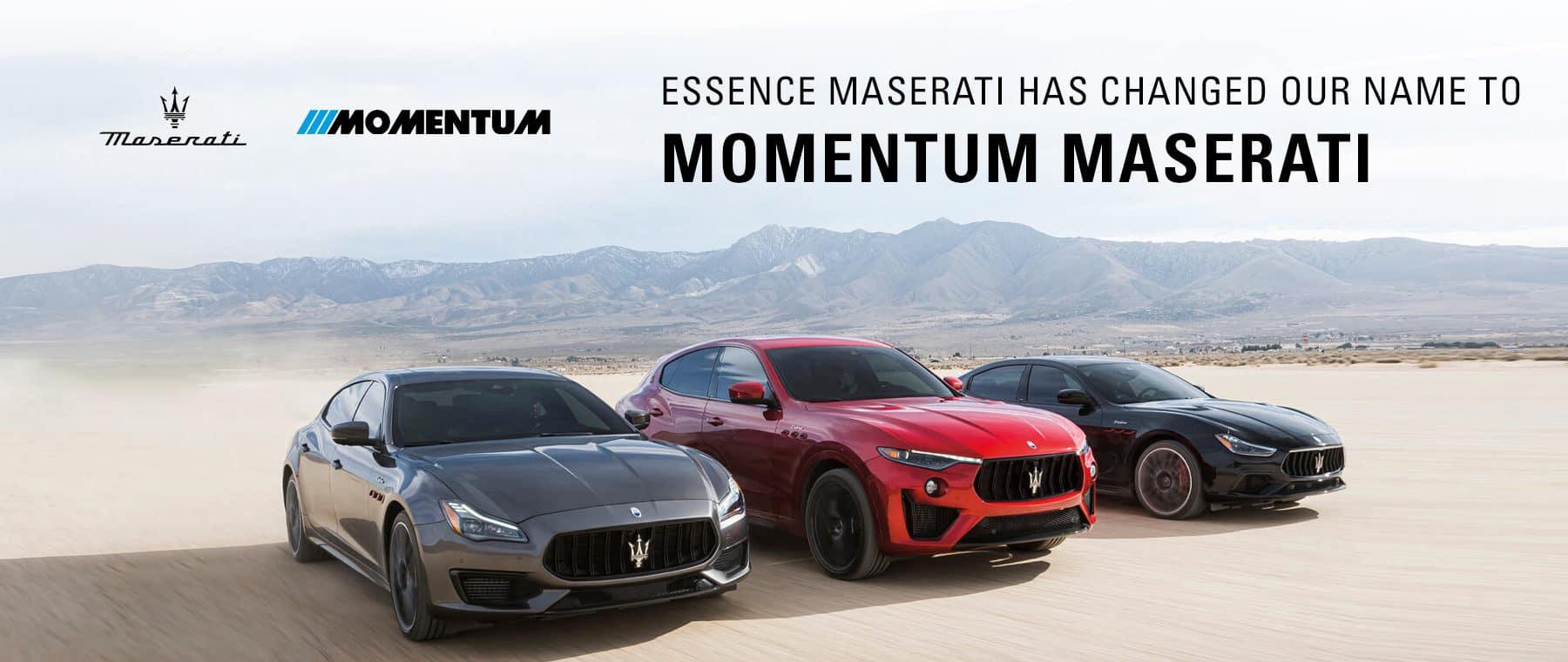 Essence Maserati has changed its name to momentum maserati
