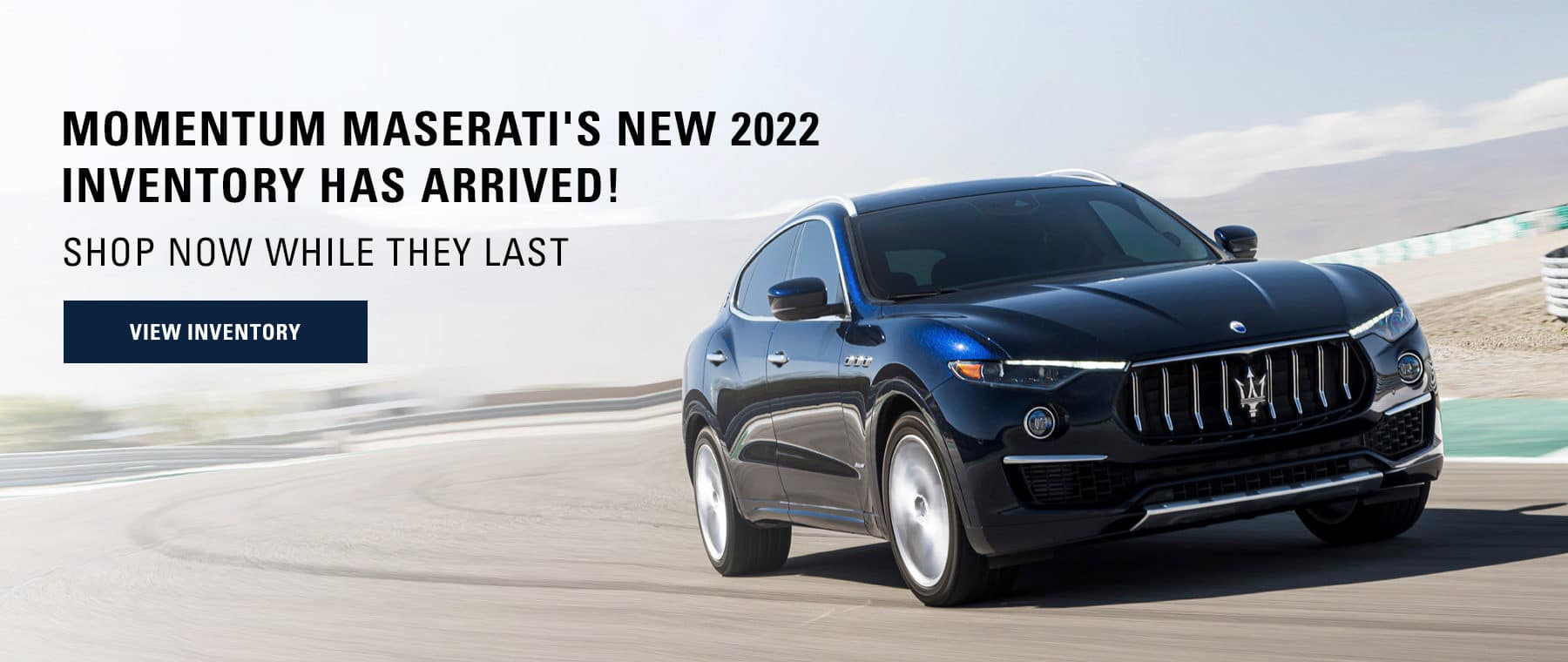 Momentum Maserati's New 2022 Inventory Has Arrived! Shop Now While They Last