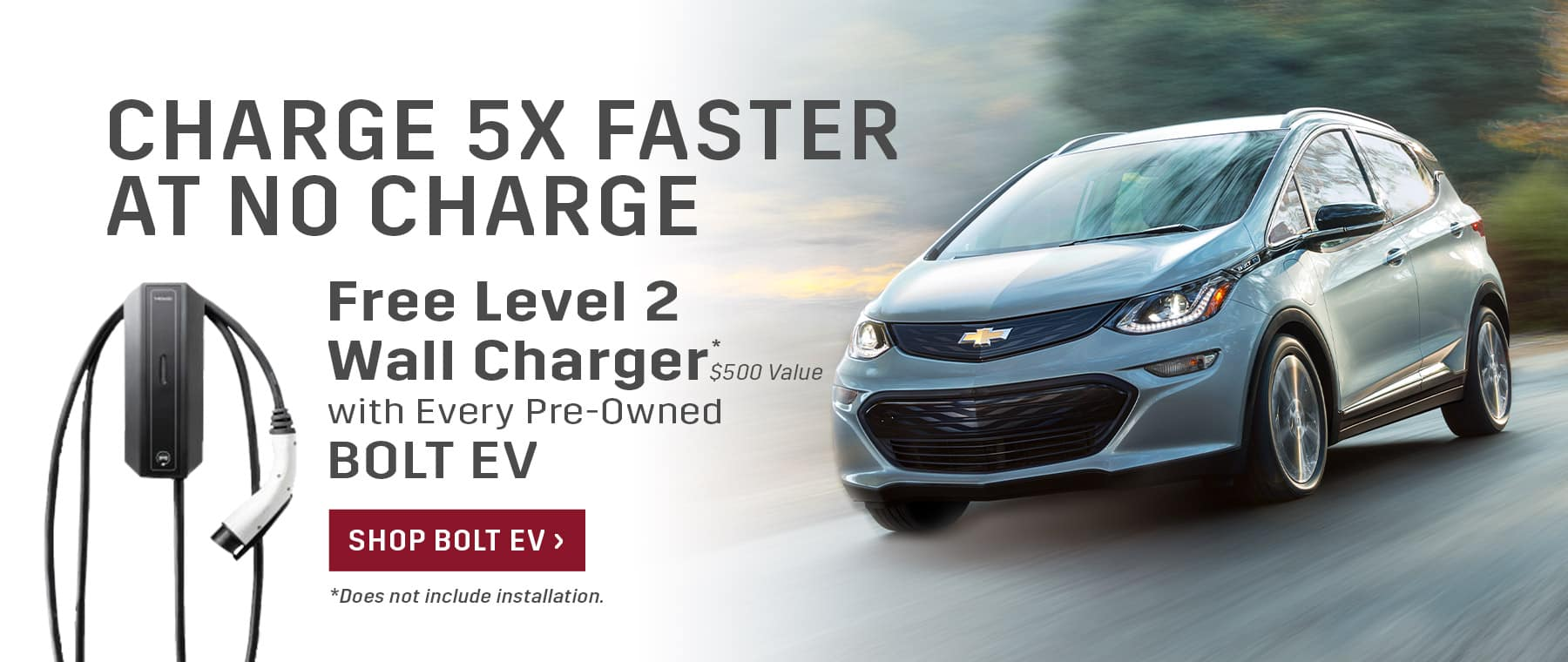 Free Level 2 Wall Charger with Every Pre-Owned Bolt EV