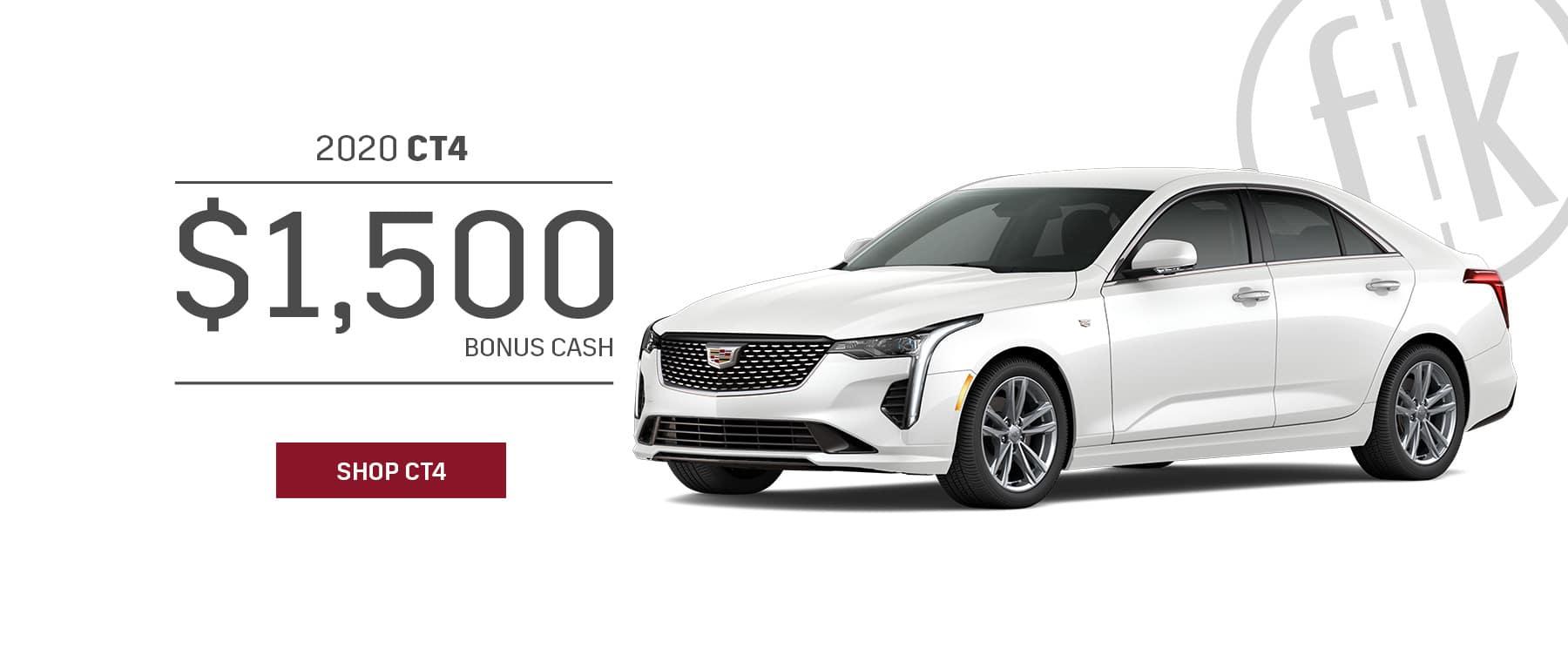2020 CT4 $1,500 Bonus Cash