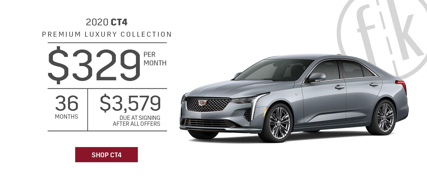 2020 CT4 1SD Premium Luxury RWD $329/mo for 36 mos. with $3,579 DAS