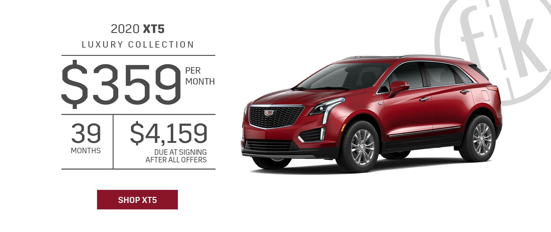 2020 XT5 FWD Luxury $359/mo for 39 mos. with $4,159 DAS