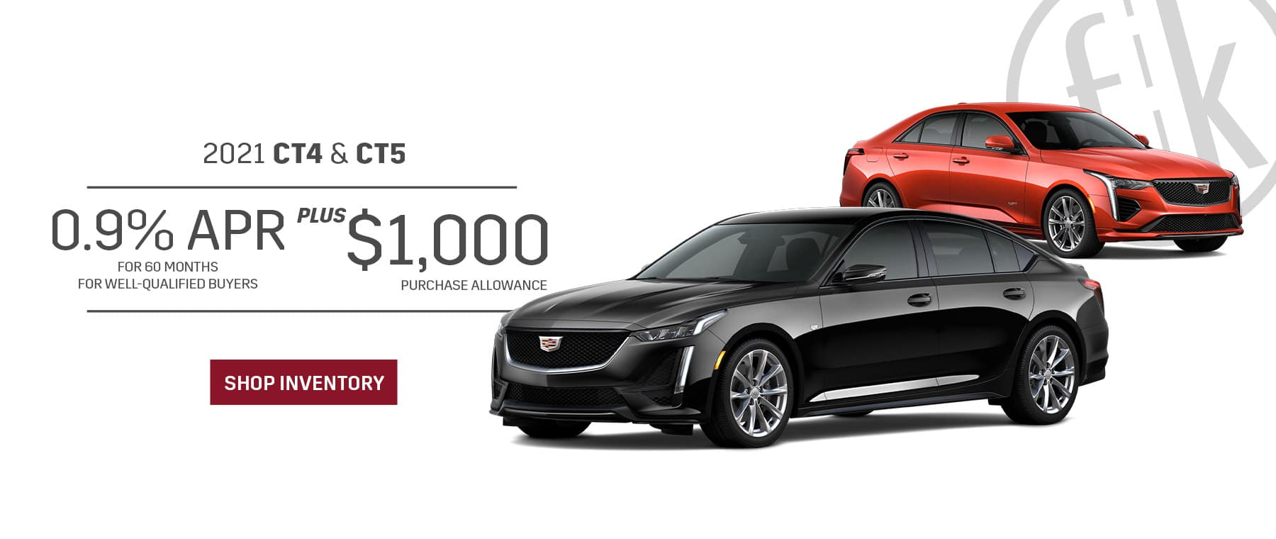 0.9% for 60 mos. PLUS $1,000 2021 CT4 & CT5