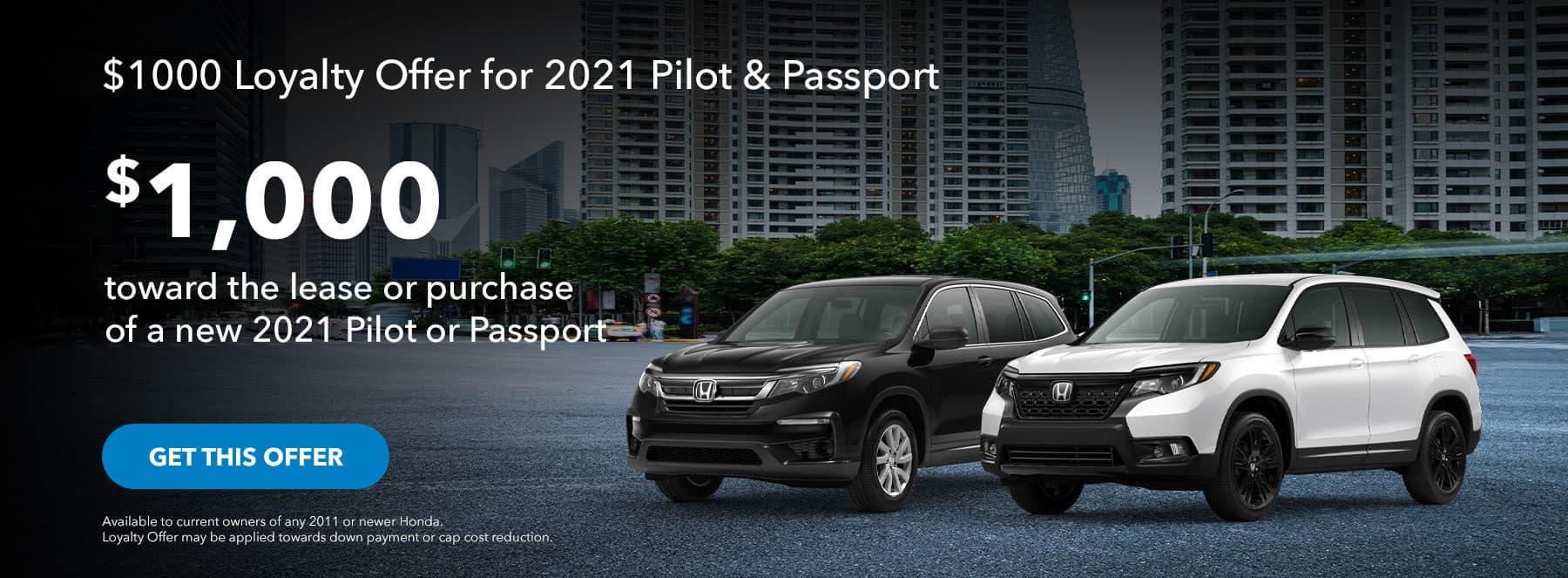 $1000 Loyalty Offer for 2021 Pilot & Passport's