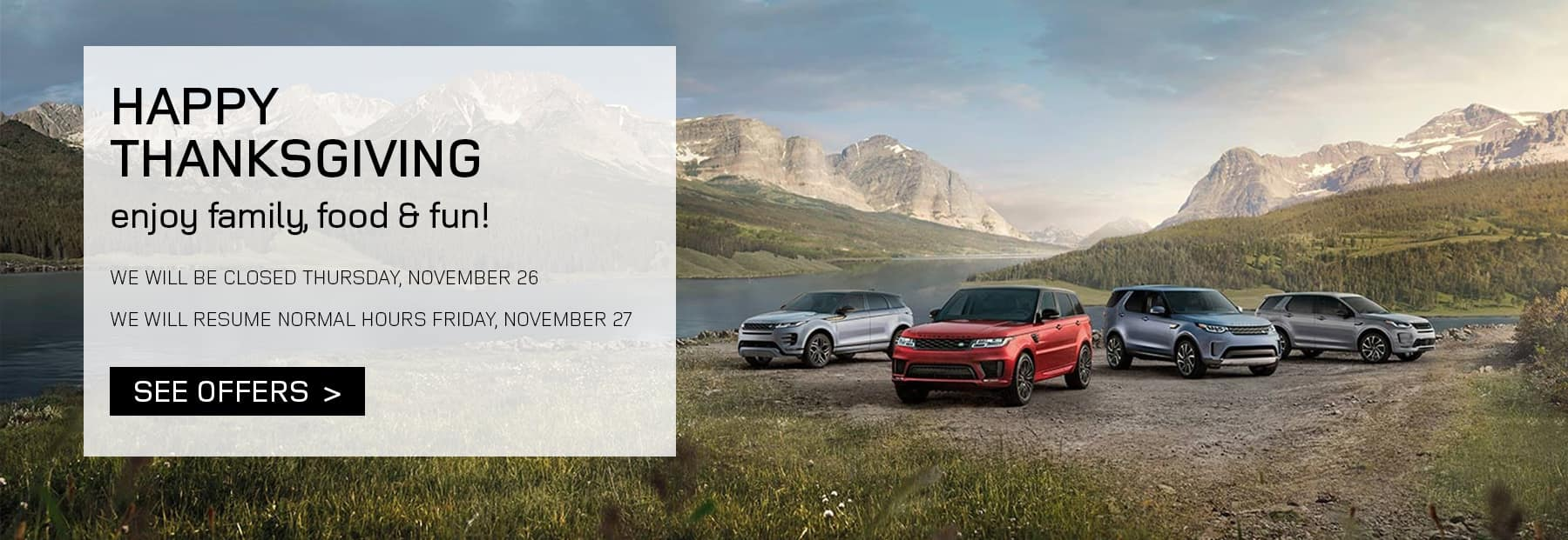 Land Rover Turkey Day Hours Banner