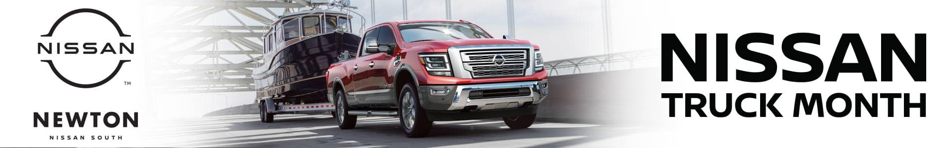 Newton Nissan South Truck Month - Save Big on the Nissan Titan and Frontier