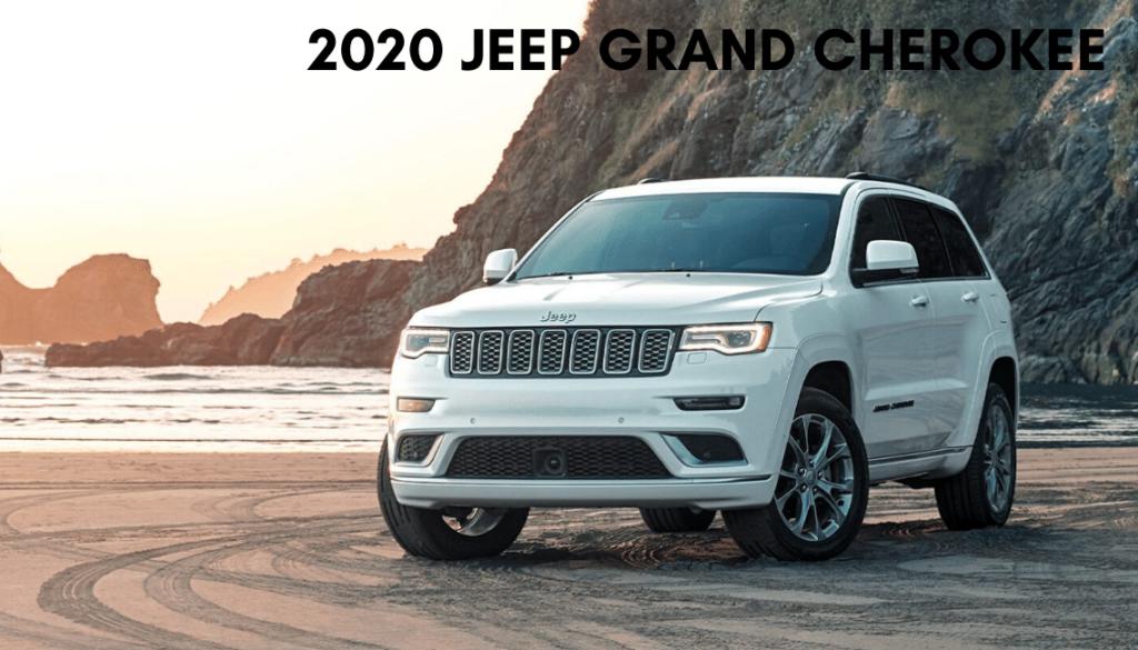 <center>2020 Jeep Grand Cherokee</center>
