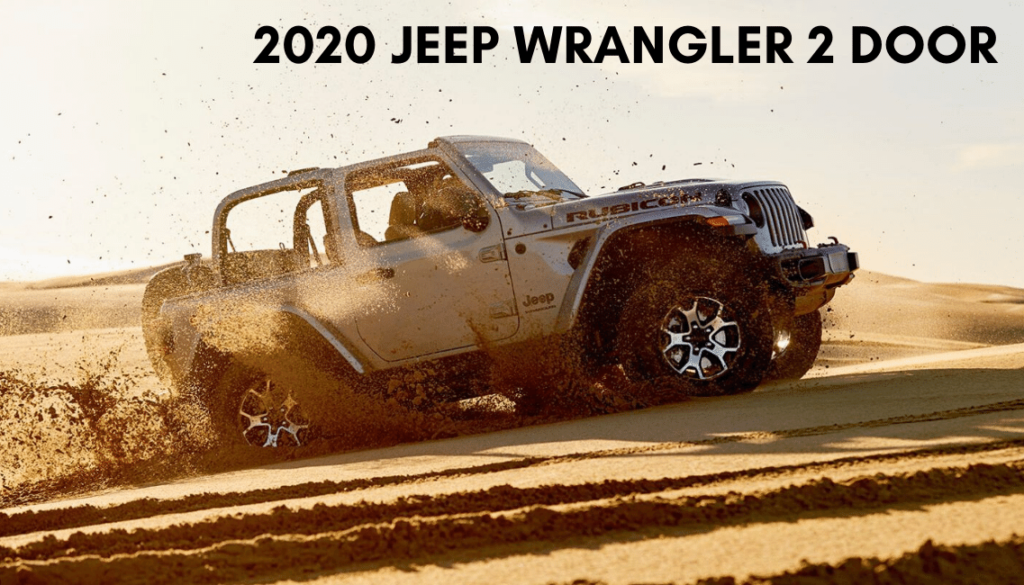 <center>2020 JEEP Wrangler 2 Door</center>
