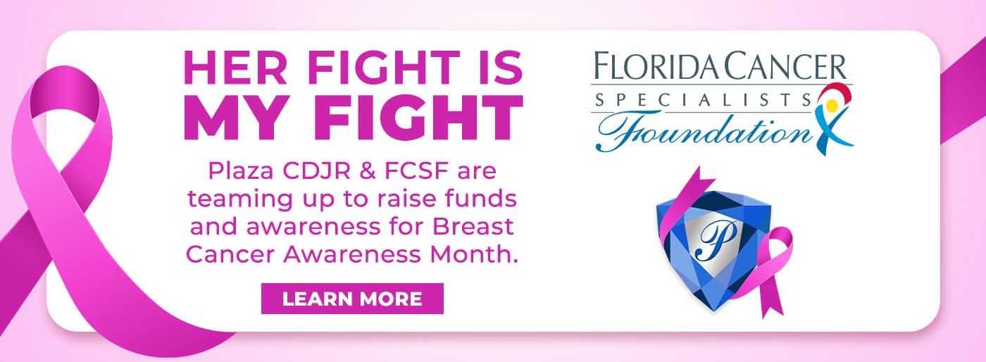 Her Fight is My Fight - Breast Cancer Awareness Month at Plaza CDJR in Inverness FL