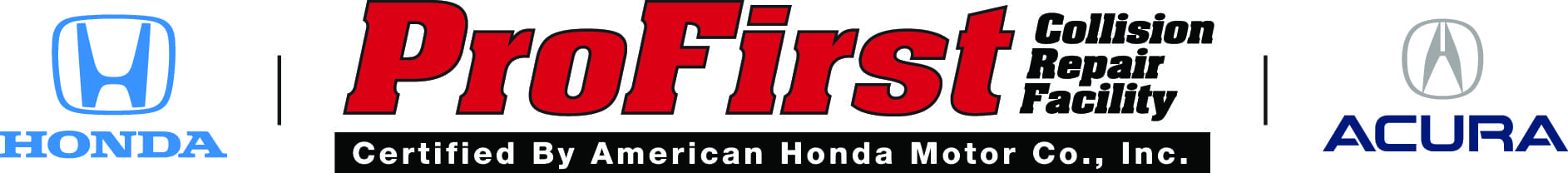 Honda ProFirst Collision Repair Facility. Certified by American Honda Motor Co., Inc.