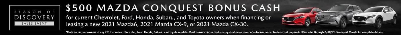 500-Mazda-Conquest-Bonus-Cash-June-2021-Sport-Mazda-North-Longwood-FL-32750-desktop-VRP