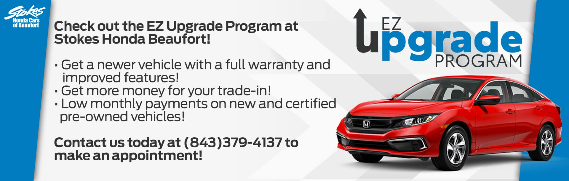 EZ Upgrade Program at Stokes Honda Cars of Beaufort