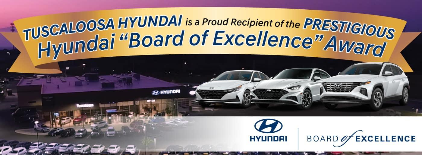 Tuscaloosa Hyundai is a Proud Recipient of the Hyundai Board of Excellence Award