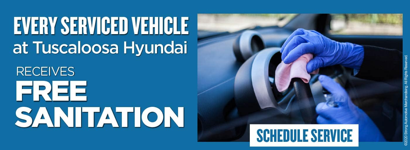 Every serviced vehicle at Tuscaloosa Hyundai receives Free Sanitation - click here to schedule service
