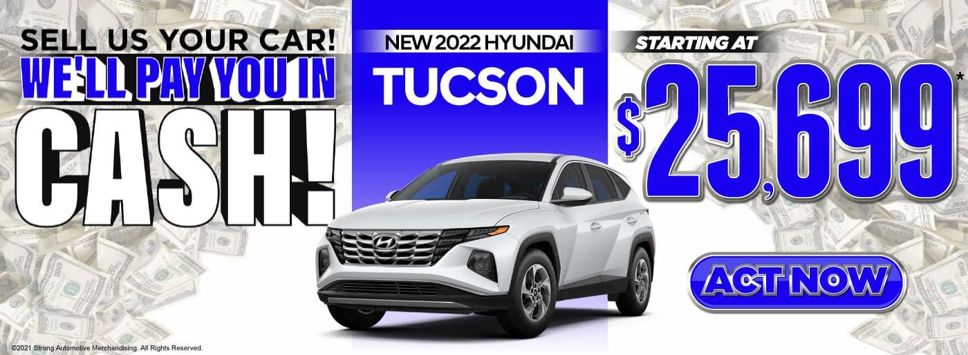 New 2022 Hyundai Tucson | Starting at $25,699 | ACT NOW
