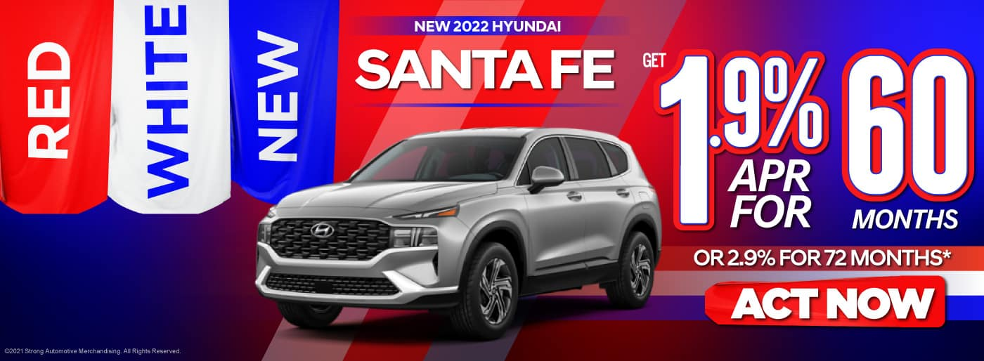 New 2022 Hyundai Santa Fe - 1.9% APR for 60 Months OR 2.9% APR for 72 Months - ACT NOW