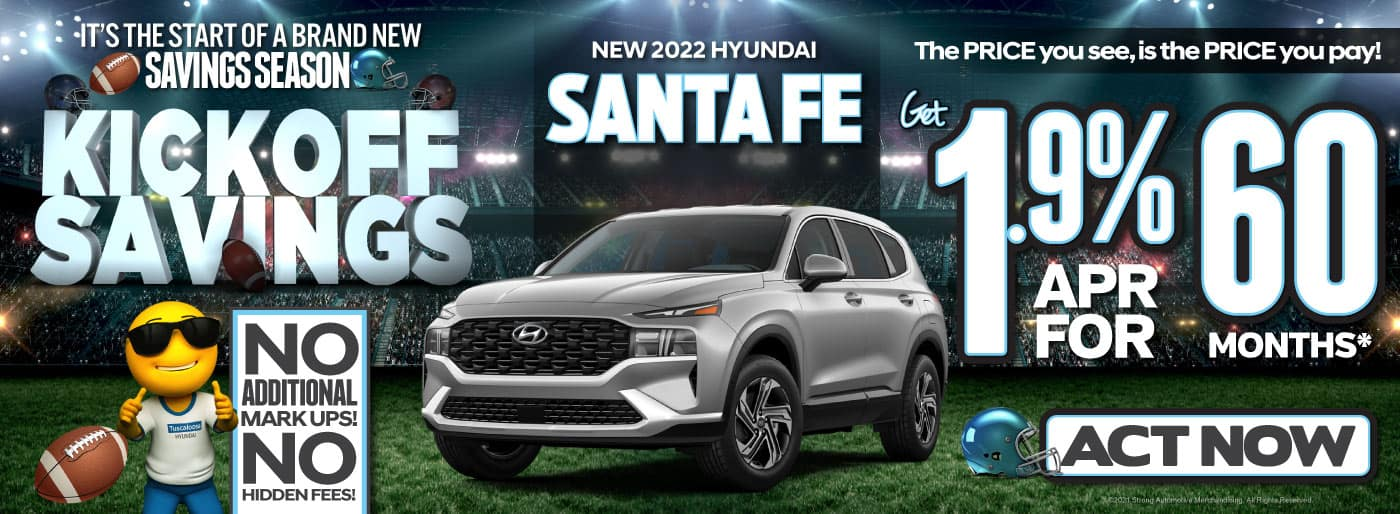 New 2022 Hyundai Santa Fe - Get 1.9% APR for 60 months* - ACT NOW