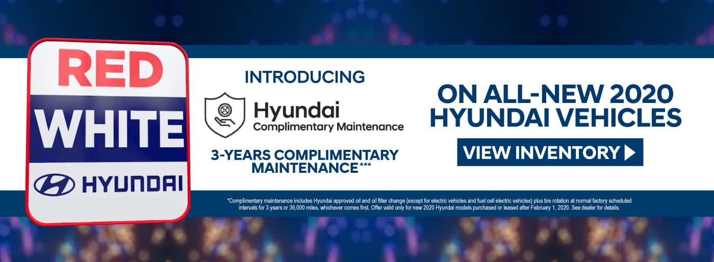 Hyundai Complimentary Maintenance on all new 2020 Hyundai vehicles
