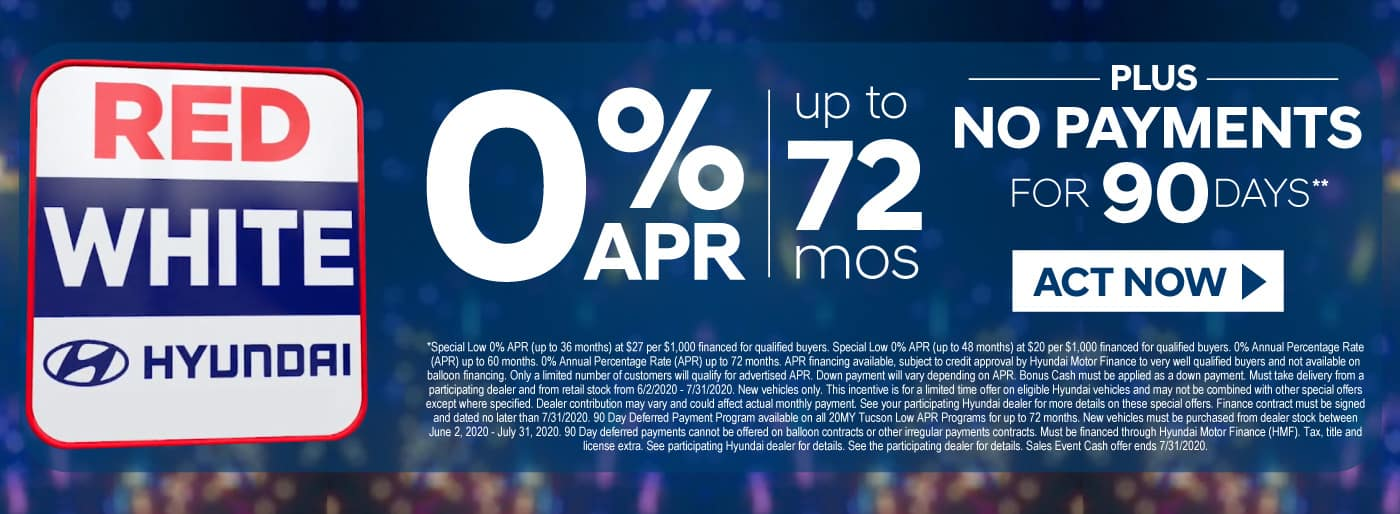0% APR up to 72 Months plus no payments for 90 days | Act Now