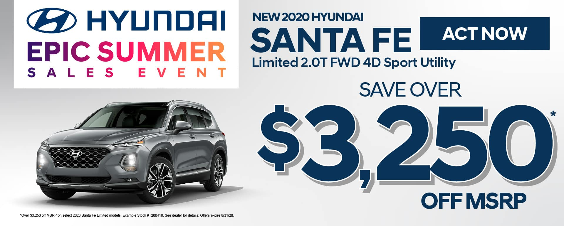 New 2020 Santa Fe Save Over $3,250 off MSRP - Click here to view inventory
