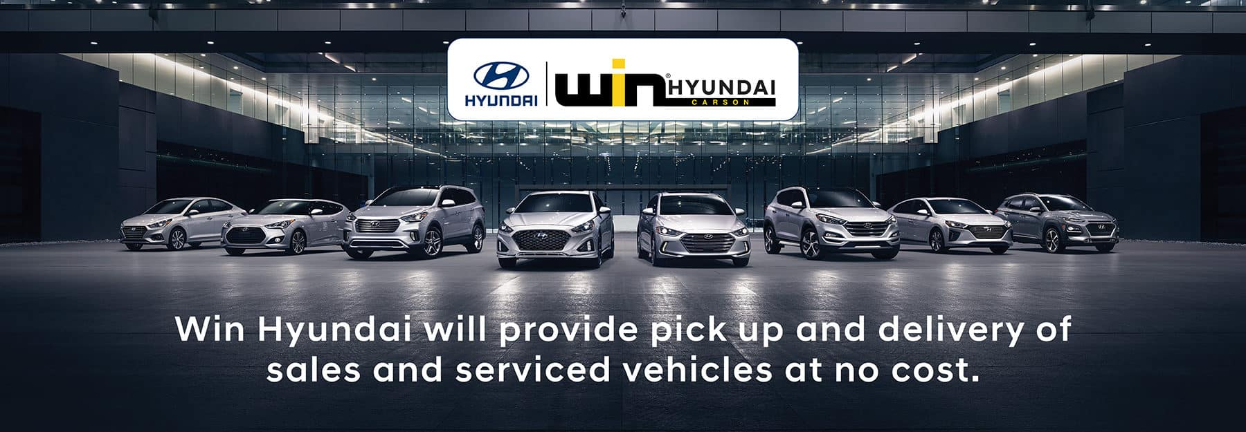 WIN Hyundai Pick Up & Delivery service