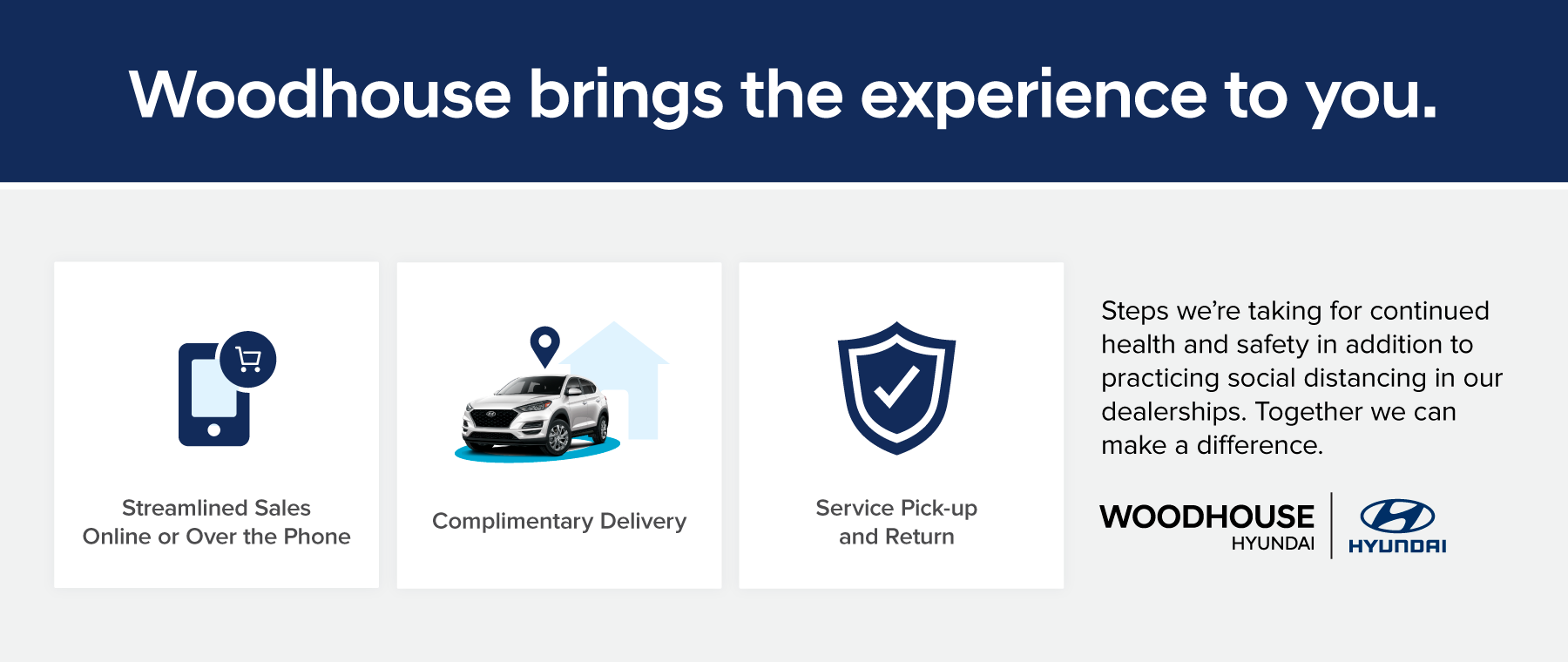 Woodhouse brings the experience to you